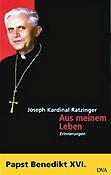 Joseph Ratzinger, Aus meinem Leben